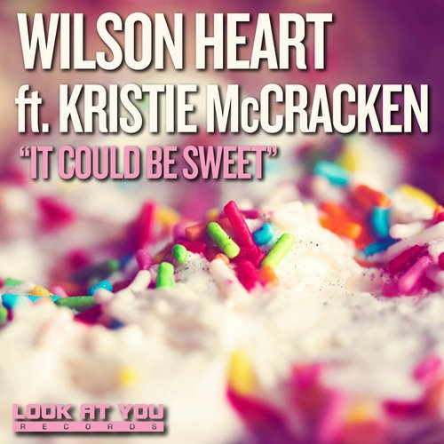 Wilson Heart, Kristie McCracken - It Could Be Sweet [LAY194]